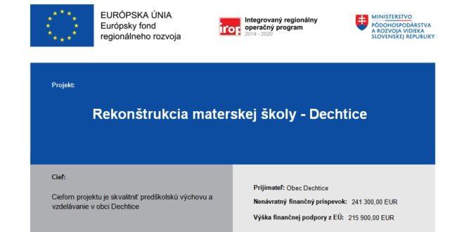 Projekt REKONŠTRUKCIA MATERSKEJ ŠKOLY – DECHTICE